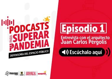 PODCAST PARA SUPERAR LA PANDEMIA EPISODIO 1
